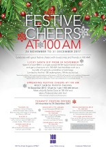 Festive Cheers at 100 AM 24 Nov-31 Dec 2017